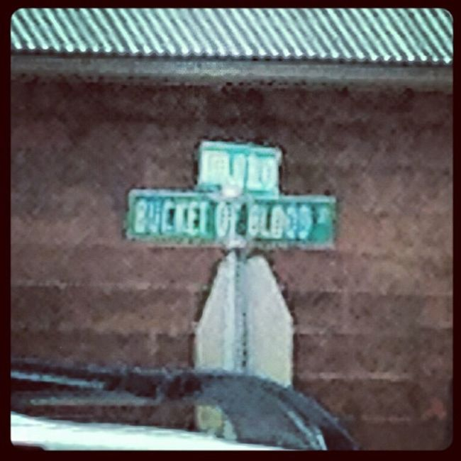 Bucketofbloodst Bucketofblood Holbrook Holbrookaz az arizona streetnames