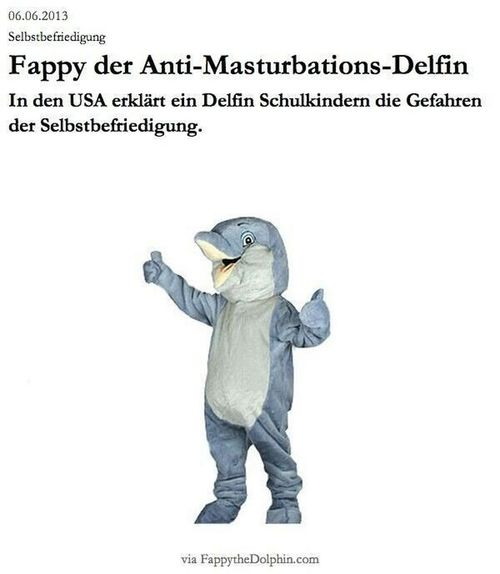 Fappy the anti-Mastubations Dolphin Declared America's children the dangers of Mastubation ..... What????? What ? Crazy Stupidity Really?