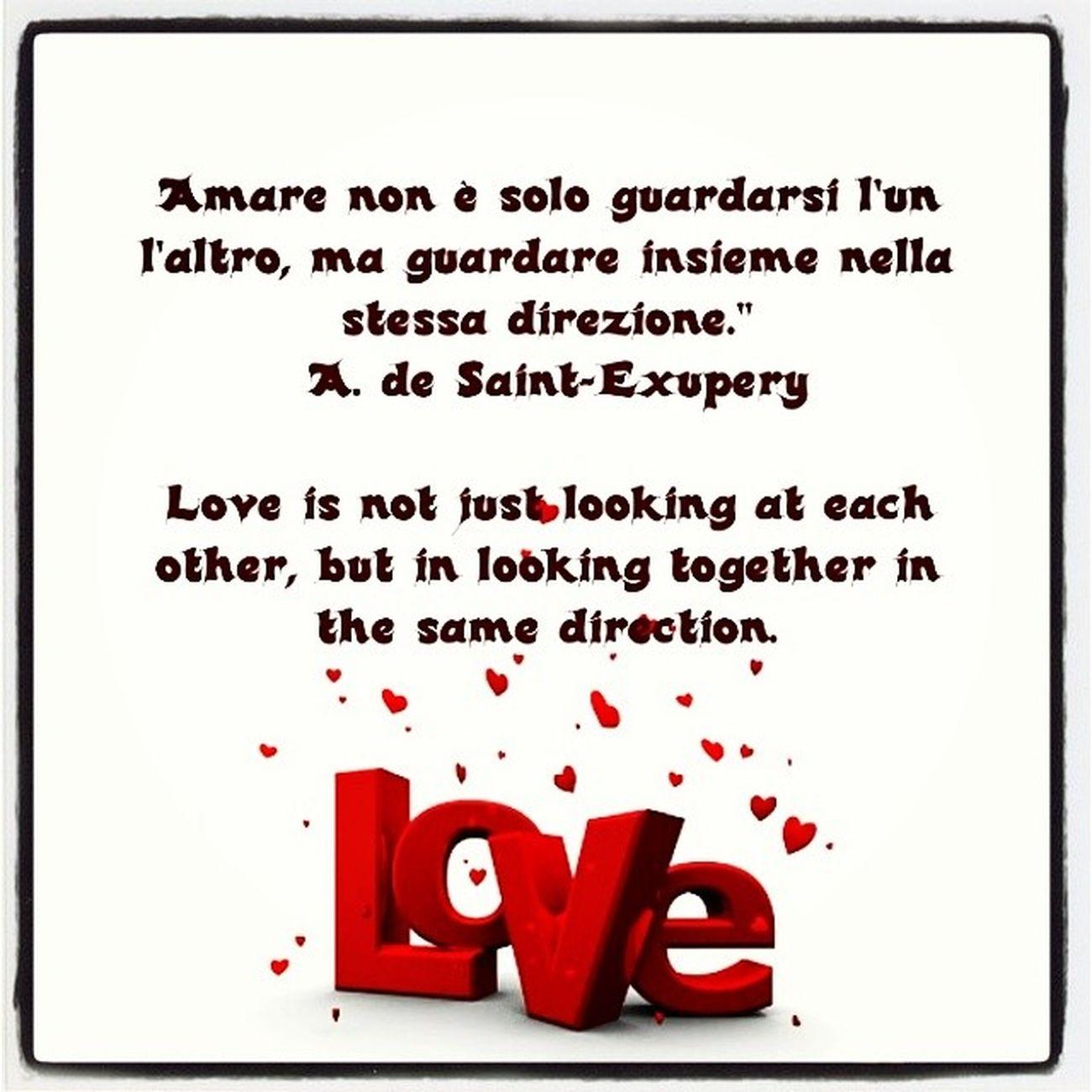 Love , Amore , Guardare , Instalove , instaquote, cit, tag, tagsta, tagsforlikes, riflessioni, forever, instagood, igersitalia, couple, saintexupery, likeforlike, like4like, summer, cool, iphonesia,