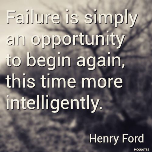 Do not fear to fail. Failure  Improving Quote