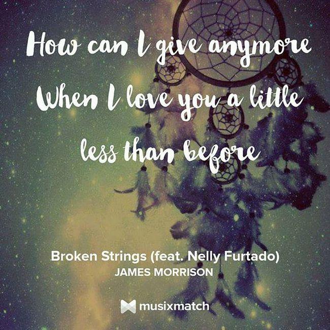 Nowplaying Musicxmatch Brokenstrings Jamesmorrison Nellyfurtado Memories