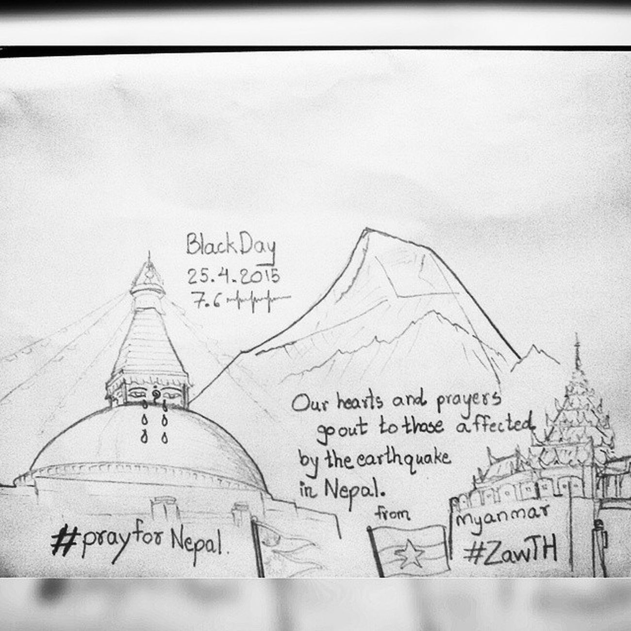 Black Day of Himalayas 25.4.2015 Our hearts and prayers go out to those affected by the earthquake in Nepal. From Myanmar. Zawth PrayforNepal Nepal Nepalquake Nepalquake2015 Blackday Nepali  Nepalese Gorkha Kathmandu Pokhara Hiamlayas Everest Myanmar Burma Drawing Igersasia Igersnepal Igersmandalay Igersmyanmar Burmeseigers Vscomyanmar Pencilsketch Earthquake Earthquakenepal2015 boudhanath stupa pagoda buddhisttemple