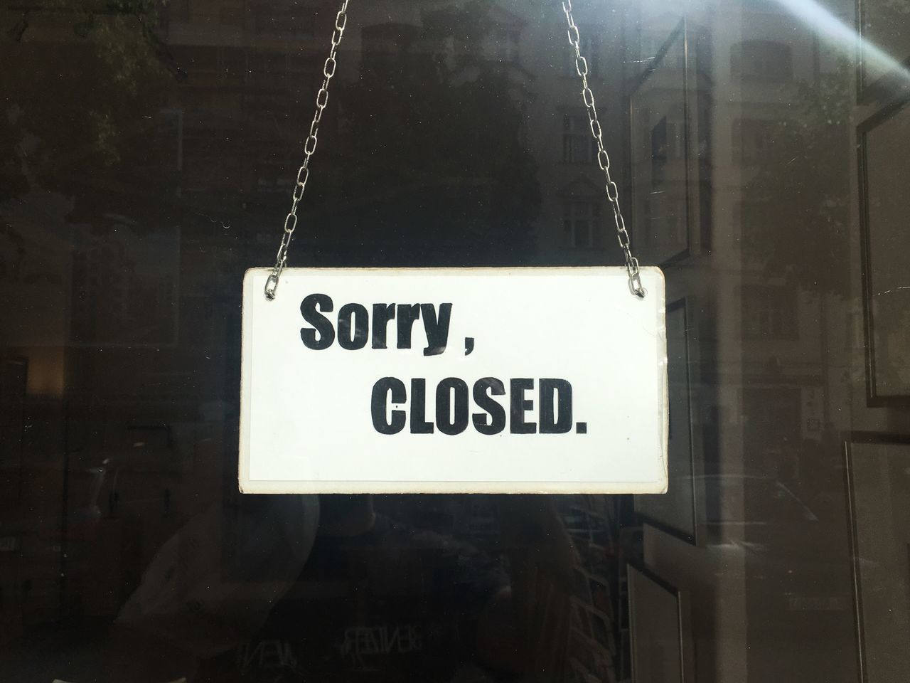 Sign Closed Shop Window Door Shop Window Shop Door Shop Sign Sorry Sorry We're Closed Sorry Closed Typography Typo Information Information Sign Closed Door Closed Shop Negative Space Copy Space Closing Time Plate Signpost Signboard Fine Art Photography The Shop Around The Corner