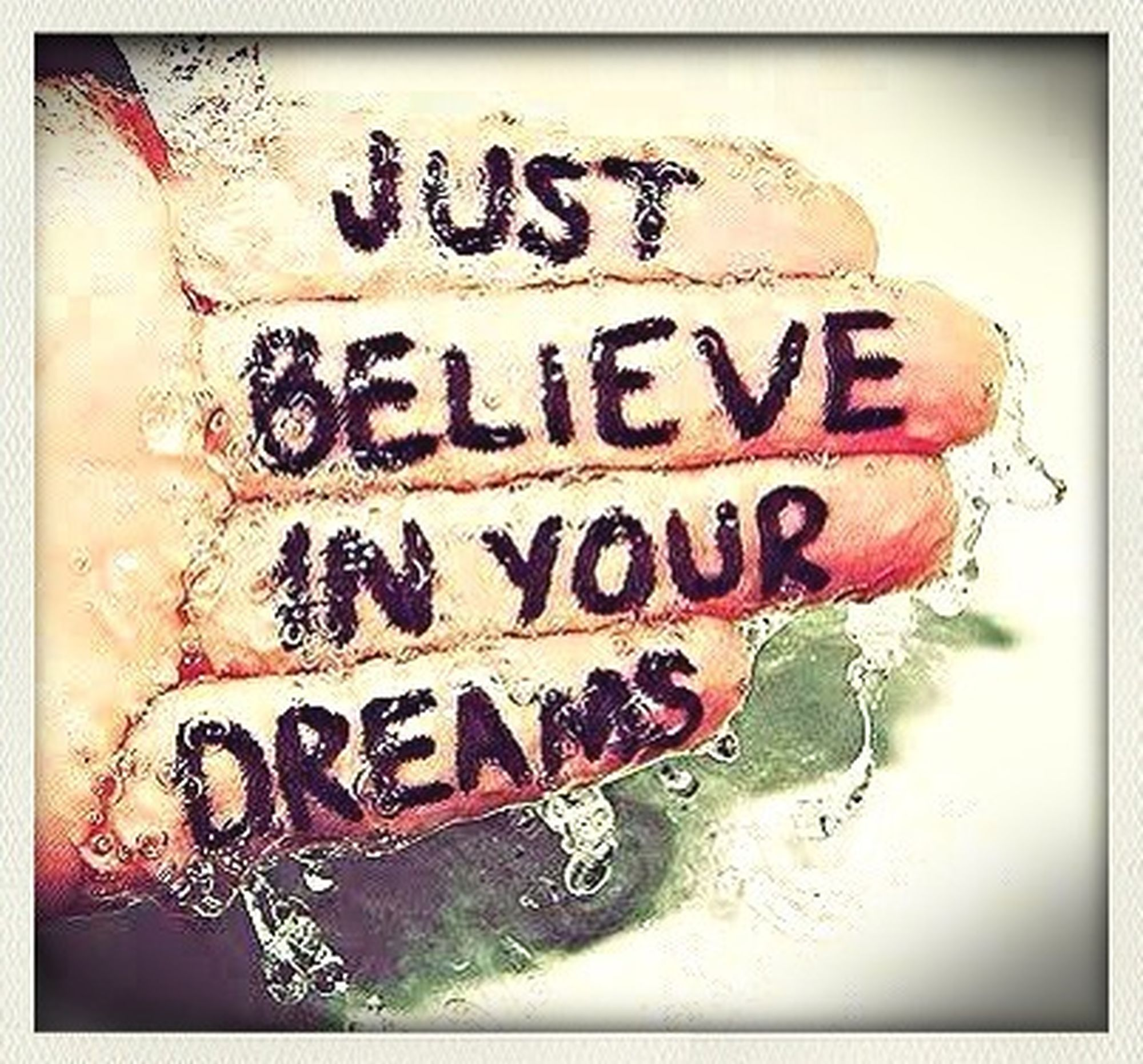 Just Believe ! (: Have A Wonderful Day People!!