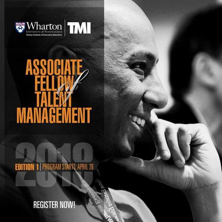 The Talent Management Institute presents you the most authentic Associate Fellow Program in Talent Management which is filled with important wisdom, perspectives and insights to transform you into the world-class human resource professional. Wharton Fellows Program Wharton Masters Programs