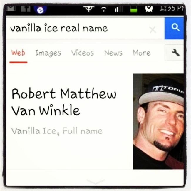 i just want to let y'all sink this in... Robert Matthew van winkle is vanilla ices real name lol Vanillaice Stop Hammertime