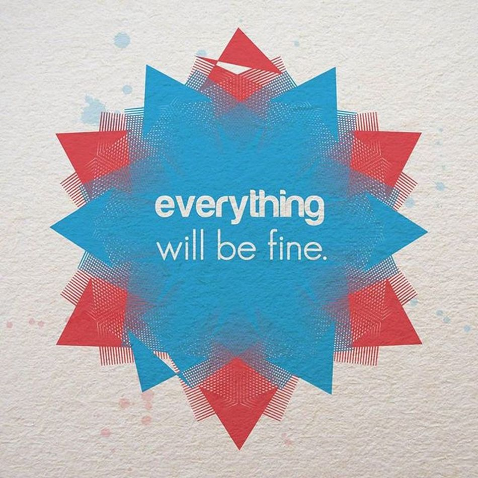 Everythingwillbefine