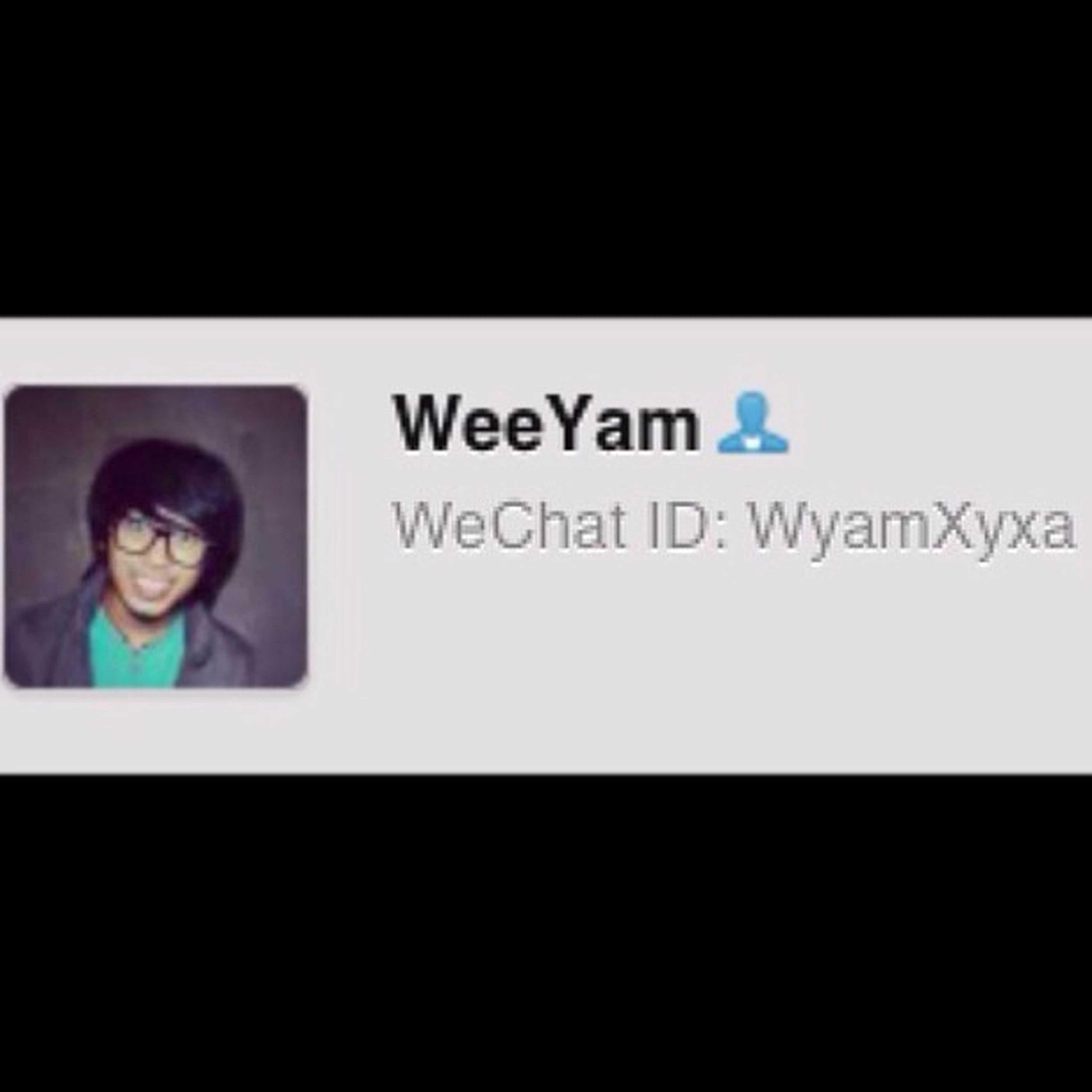 Follow him on Wechat Follow my BeshPal I'm begging you! Hahaha