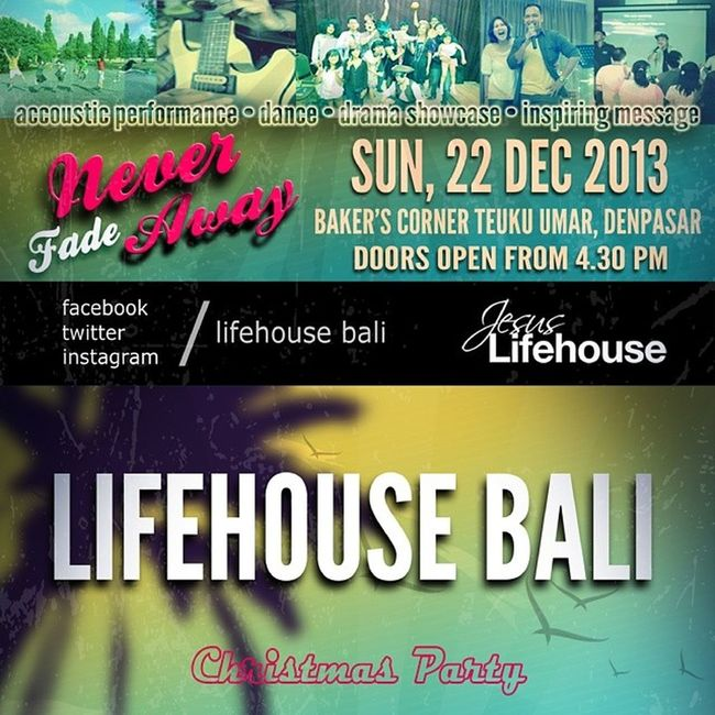 NEVER FADE AWAY Lifehouse Bali Christmas Party 2013 http://bit.ly/BaliChristmas2013