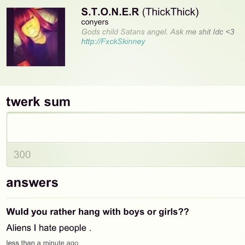 Ask me questions on ask.fm y'all http://ask.fm/ThickThick