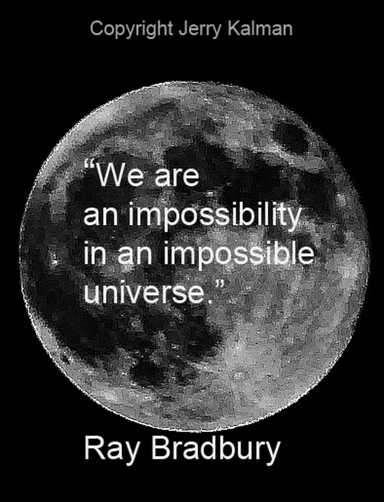Ray Bradbury quote against a close-up of the moon Black Background Close-up Communication Moon Night Ray Bradbury Quote Text University
