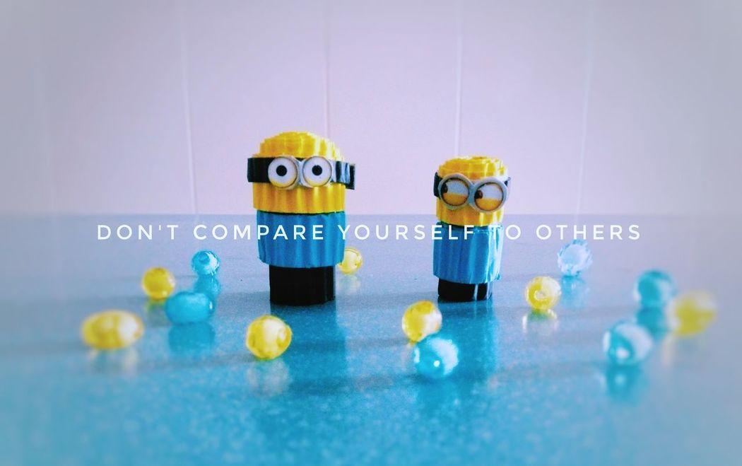 Don't compare meme Quoteoftheday Quote Quotes Minions Minion Love Craft Meme