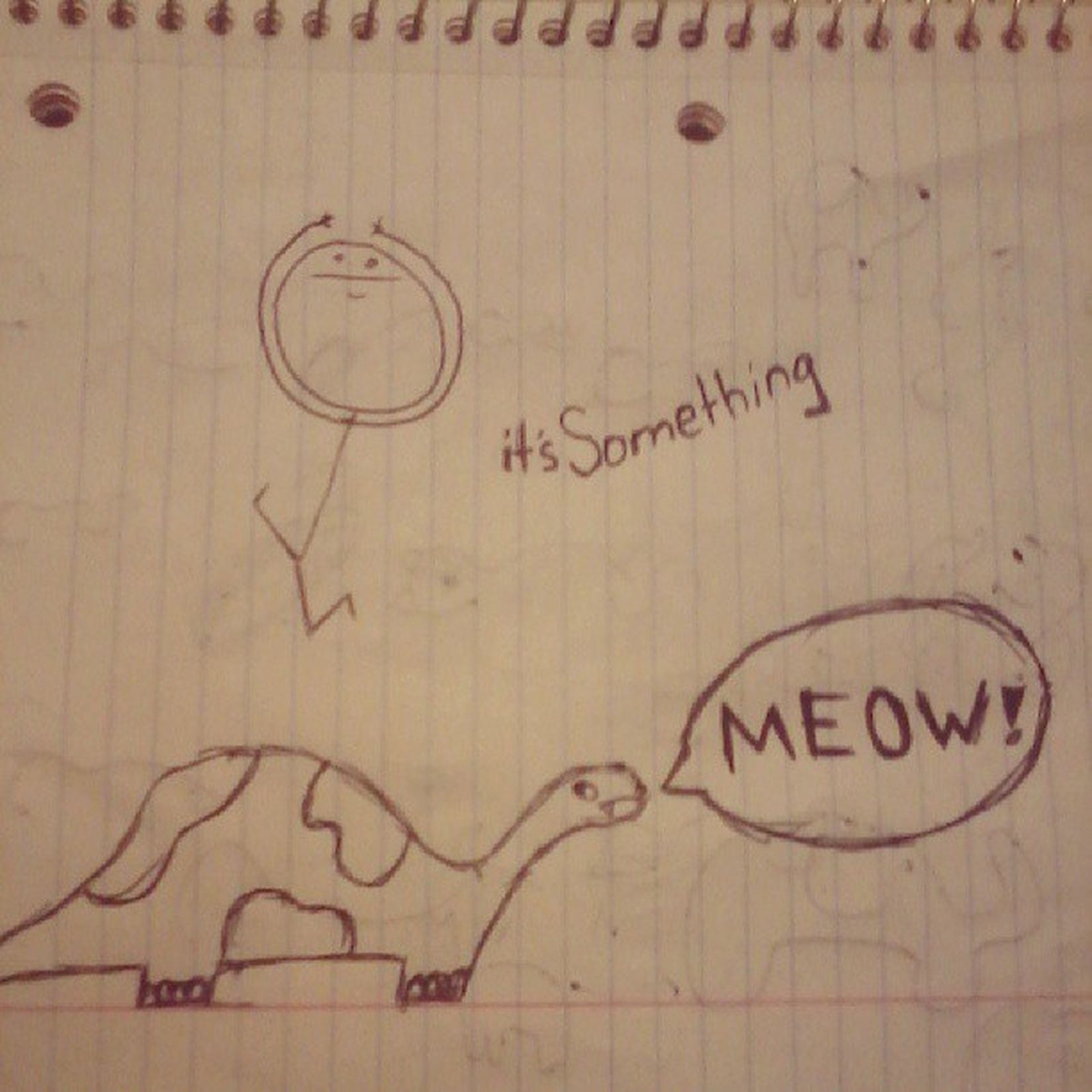 """Are dinosaurs the only thing you know now to draw?"" Itssomething Dinosaur Meow Stickfigure drawing art ink"