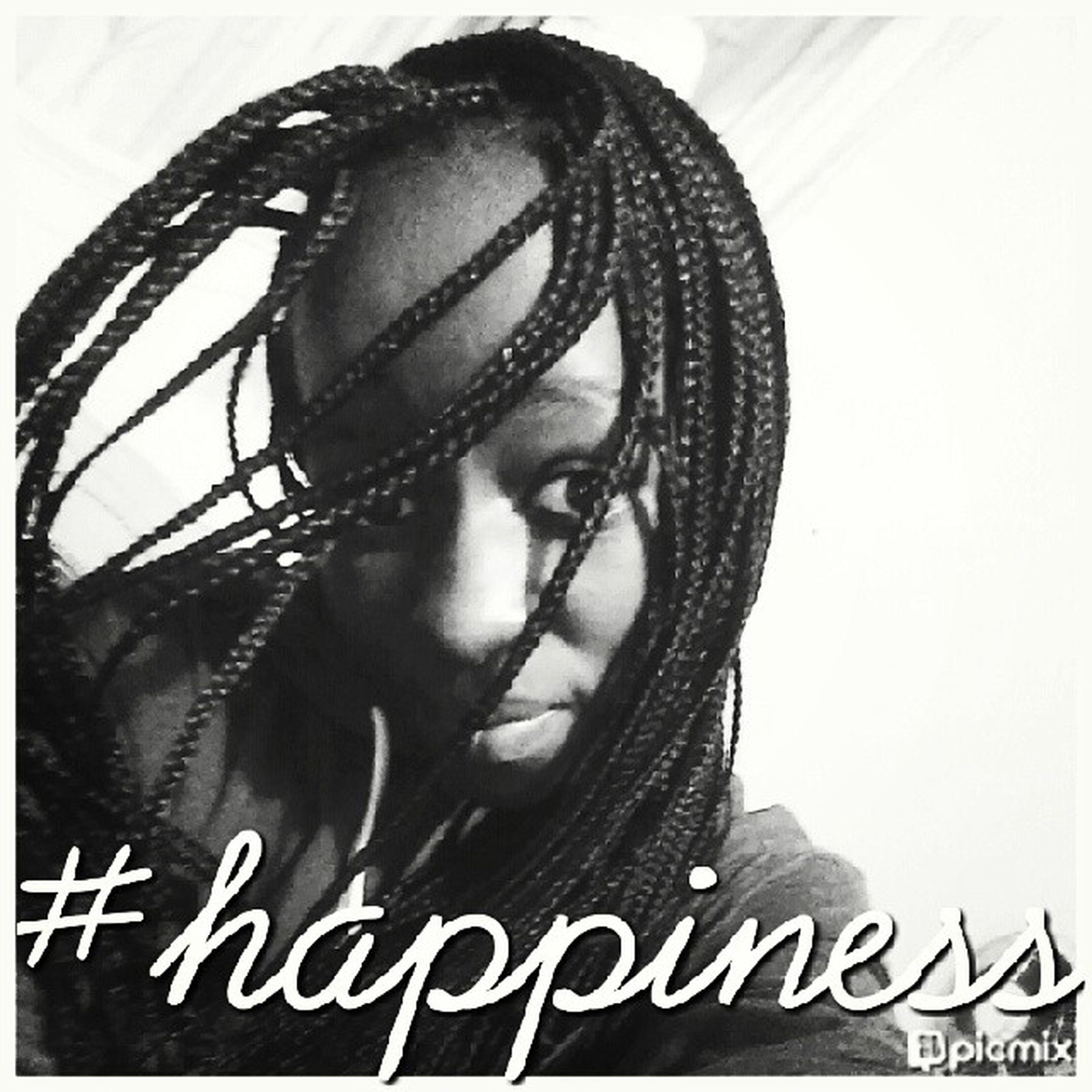 Happiness Behappy Geraldshoodie Cozican lovemylife me selfie braids black-and-white love