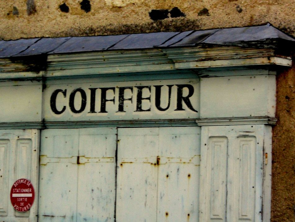 Coiffeur In The Street Shop Closed Taking Photos Every Picture Tells A Story Streetphotography Aurillac