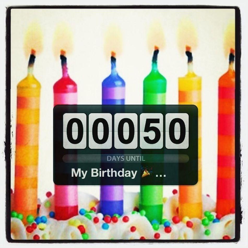50 Days Until My Birthday