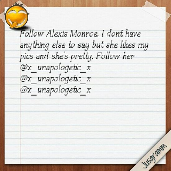 Follow Her NOW PLEASE