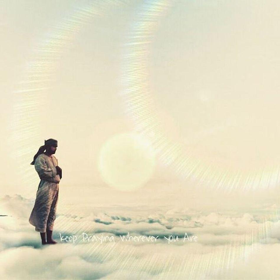 Keep praying wherever you are Picoftheday Pray Shalat Salah Sky Cloud MyEditing on Picsart Editingapps Loveit