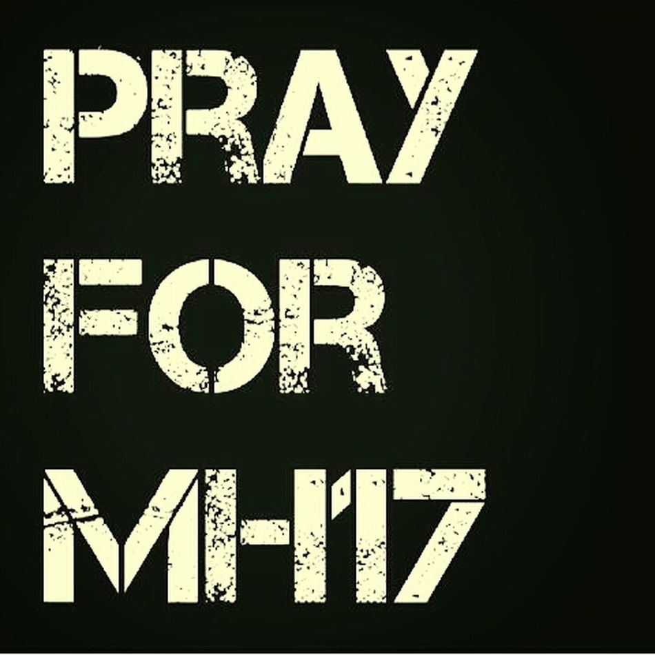 KEEP CALM AND STAY PRAY FOR THEM... Pray4mh370 Pray4mh17