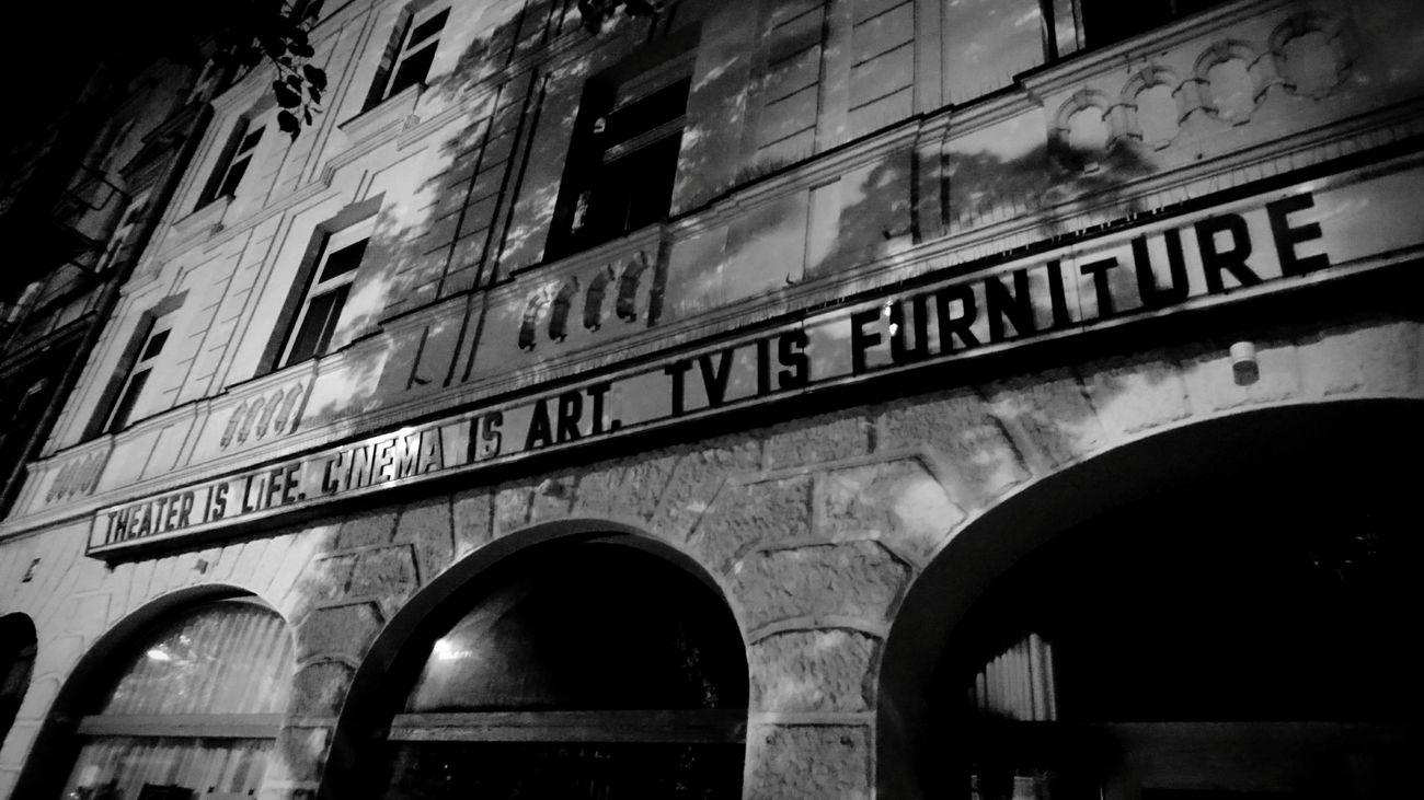 Theater is life, cinema is art, TV is furniture. · Munich München Germany M 089 Theater Is Life Cinema Is Art Tv Is Furniture Façade City Life City Lights Night Lights Blackandwhite Black & White