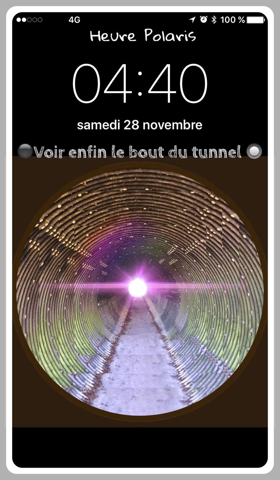 🔳04H40🔲Voir enfin le bout du tunnel...🔘 HEURE POLARIS Hour Time Heure Tunnel Philosophie Philosophy Symbole Symbolic  Bonjour Good Morning Sur Mon Chemin