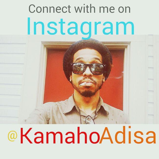 : Connect with me @KamahoAdisa KAMAHOADISA CSMSO Instagram Check This Out