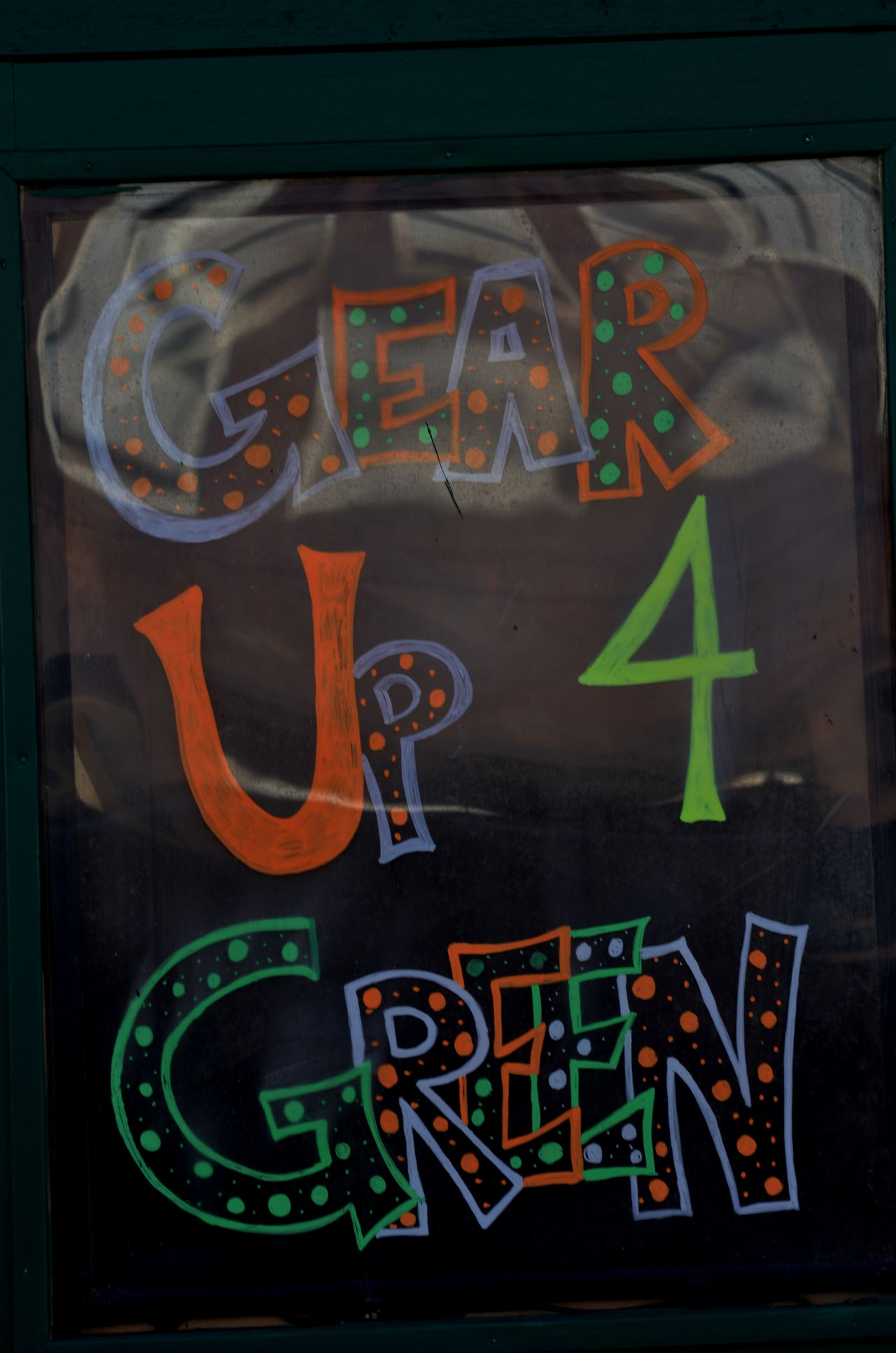 hand-painted sign Gear Up 4 Green Day Green Hand Painted Sign Multi Colored Neon No People Outdoors Signboard St Patrick's Day Street Photography Text