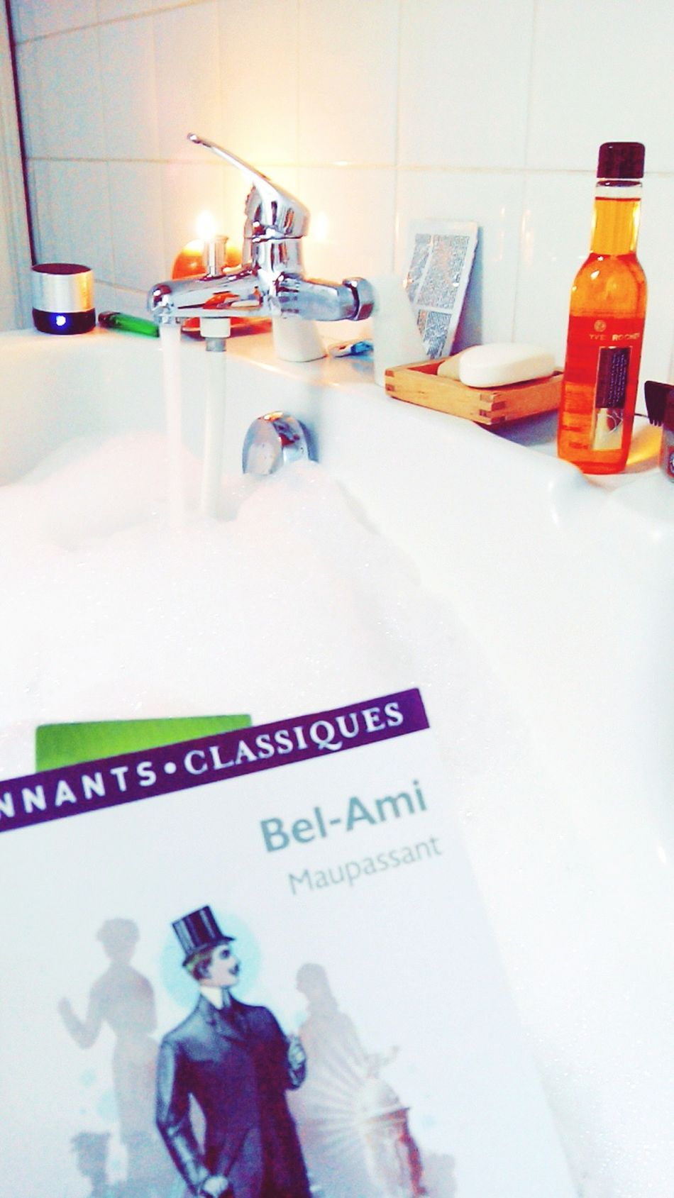 Bain Moussant Lecture Bel Ami Maupassant  Check This Out That's Me Relaxing