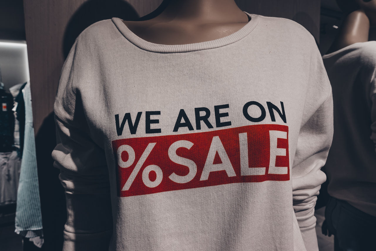 "we are on ""sale"" Close-up Fashion Sale Shopping Text Tshirt Wintertime"