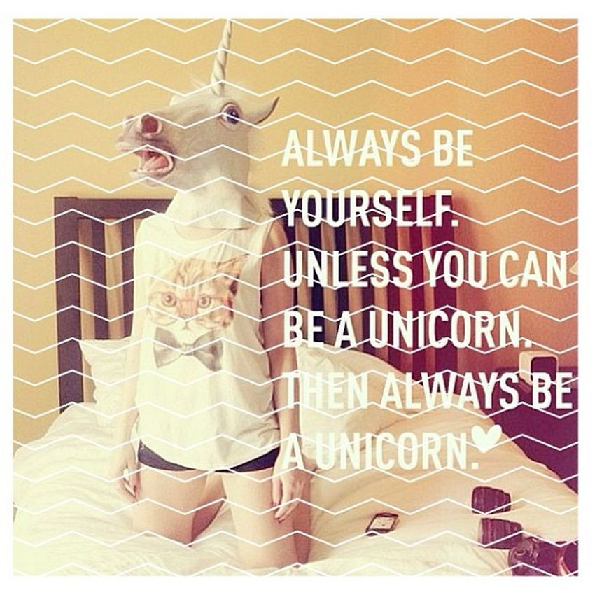 ?? Beyourself Beaunicorn Always Unicorns unicornlove funnypic lol haha edit frames picedit madewithstudio