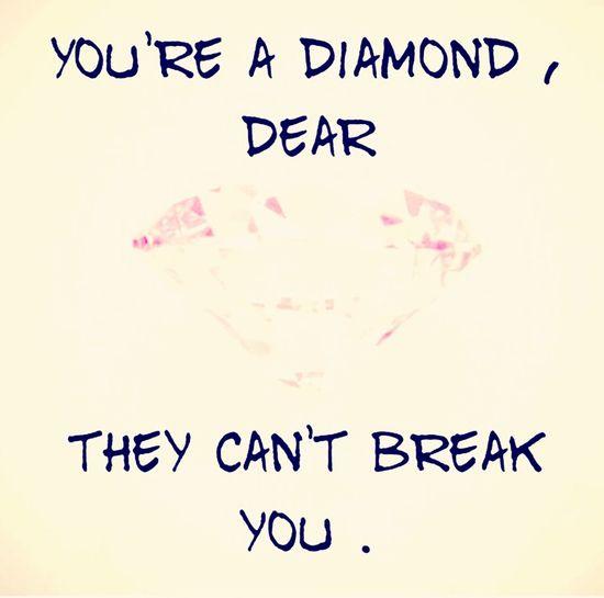 Shine bright like a Diamond ?? Enjoying Life Live Love Life