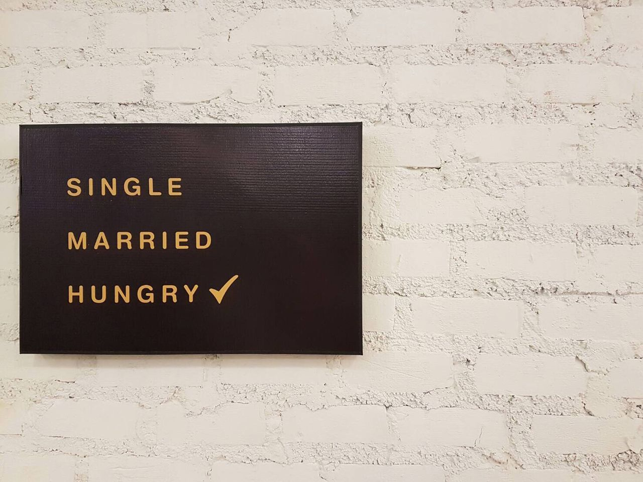 Status Hungry Funny Inscription Template Wall Single Married Restaurant Decoration Wallpaper Choose Check Squre Relationship Humorous Background Frame