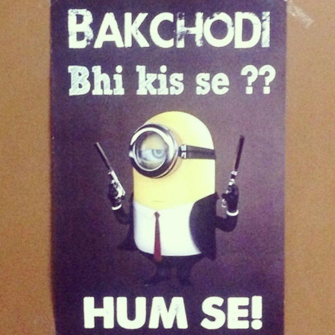 Minion's lakhnawi caption! MinionLove Bakchodi Humhaibe Lucknow