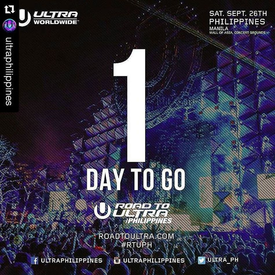Roadtoultraphilippines2015 Repost @ultraphilippines with @repostapp ・・・ We are exactly 1 day away from the very first Road to Ultra Philippines!! Are you excited yet? For table reservations or other inquires contact 09288655133 RTUPH Smartroadtoultraph Skrillex  Feddelegrand Wegogrand WandW Atrak Vicetone Mija Zedsdead
