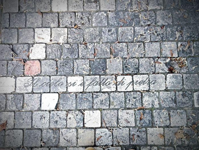 Street Full Frame Outdoors Footpath No People Scritte Pavimento Frasi Treviso Marciapiede Incontri Strani Poesia Urbana Backgrounds High Angle View Pattern Day Pietra Inverno 2017 Il Cielo Si è Fatto Di Pietra