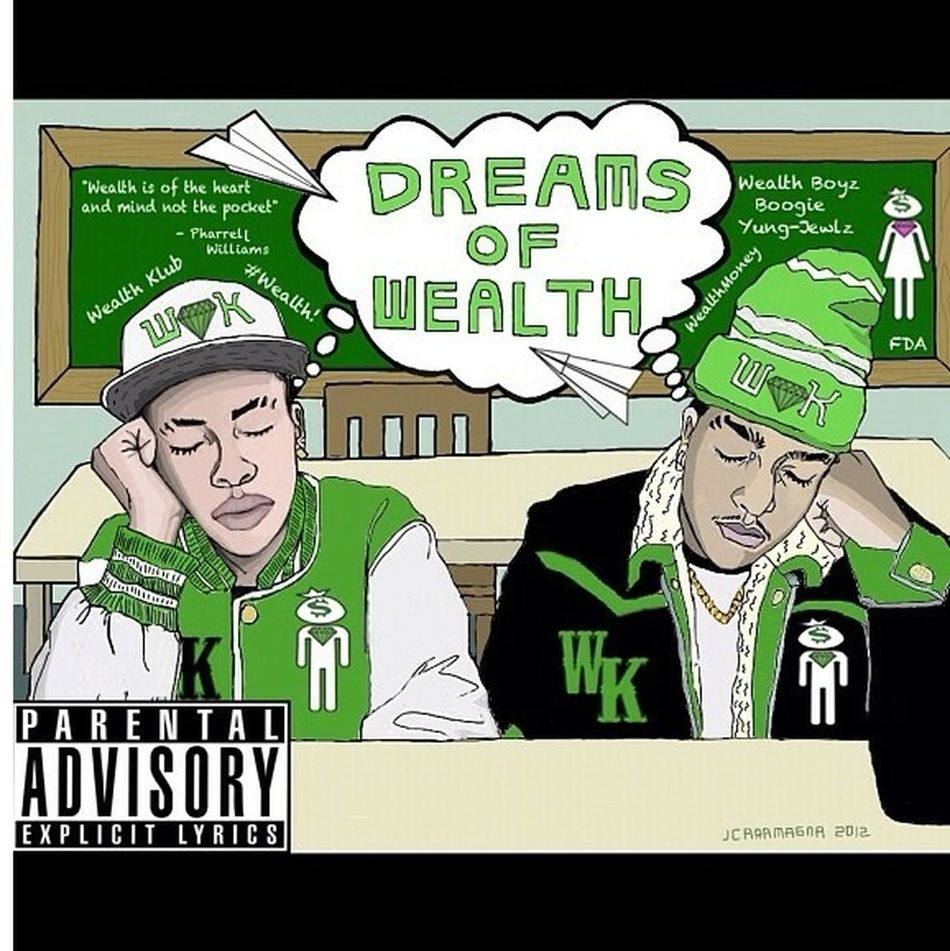 "Download ""Dreams Of Wealth"" On Datpiff.com #WealthBoyz!!! Over 700 Plus Downloads!! #NYC! #Wealth! #iamother! Like Us On FaceBook!!!"