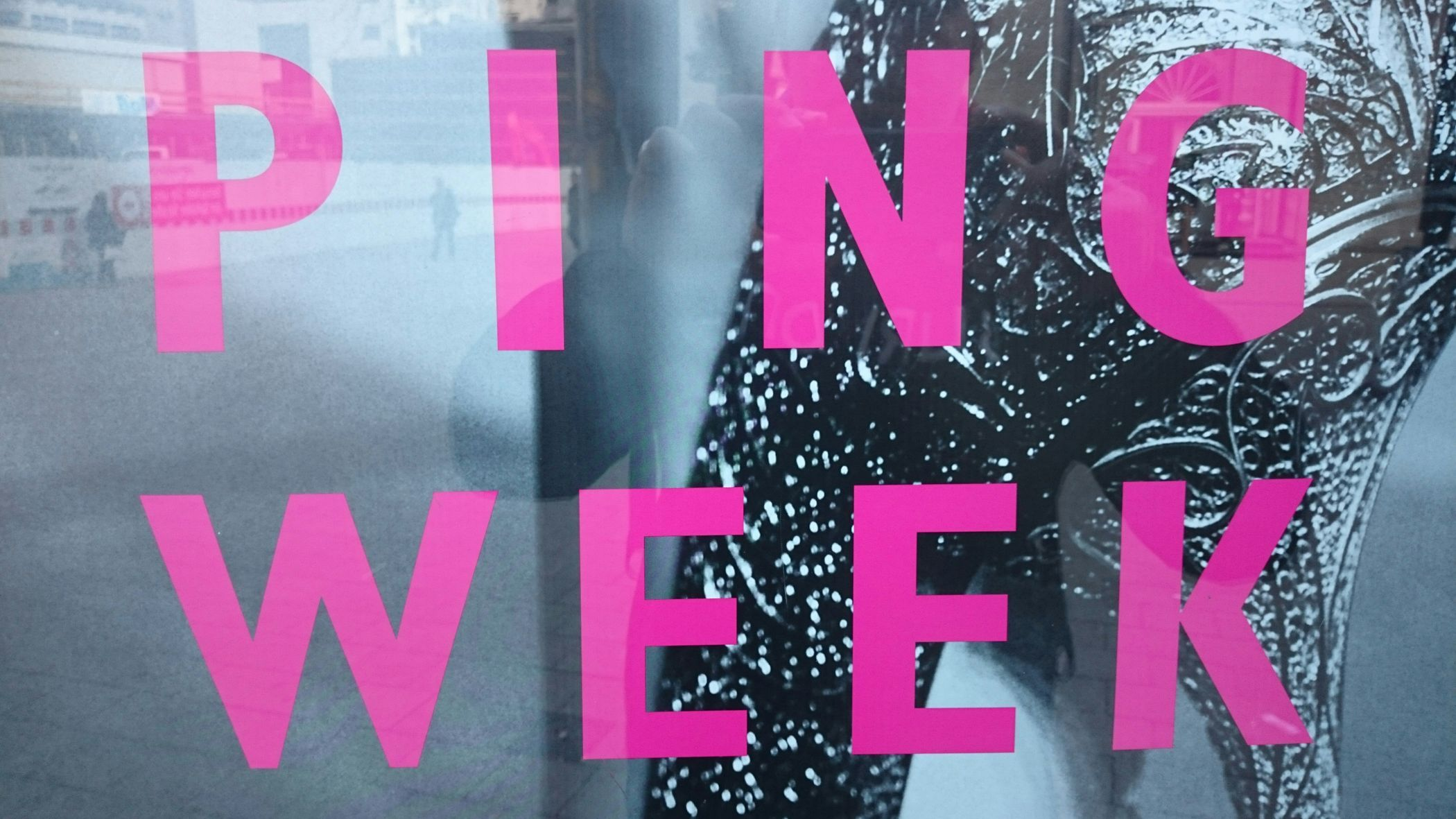 So why not anouncing the offical PING WEEK? Hamburg Ping Week Windows Show Room Week