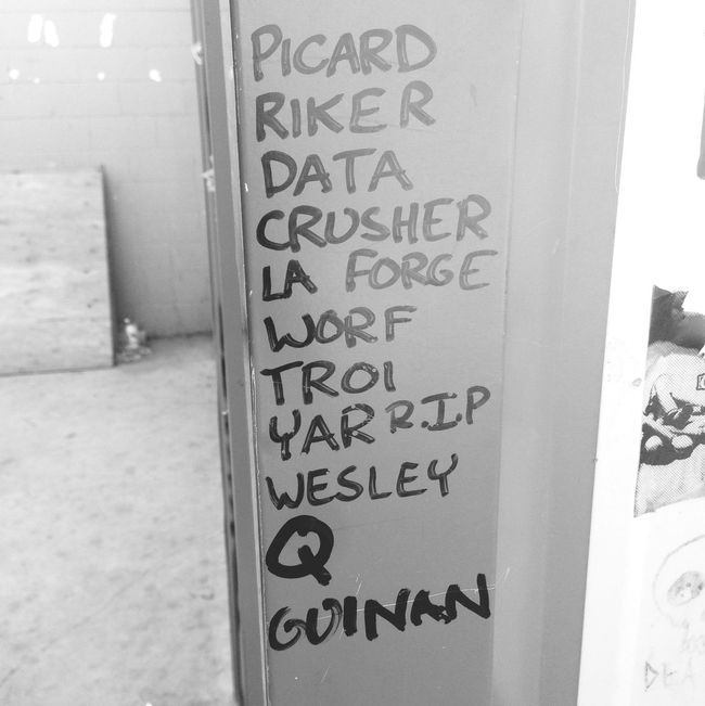Some wrote out the Star Trek next generation crew on a wall at 7C. TNG Star Trek