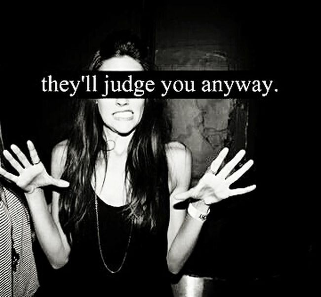 Judge Girl Beautiful Don't Judge Me Pretty Black & White Dark Soul