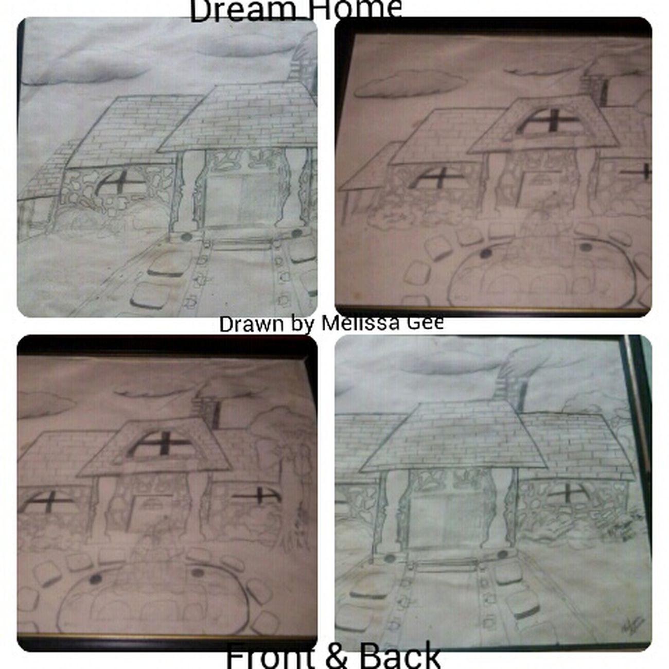 My Art Work Enjoying Life My Dream House