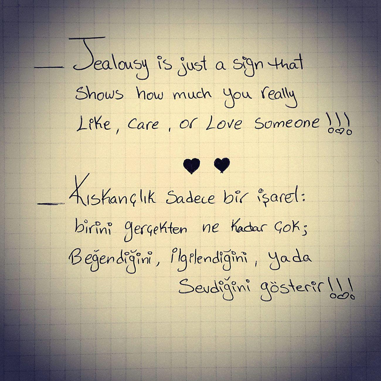 Jealousy  Kıskançlık Love Sevmek You Quotes Areyoutheone