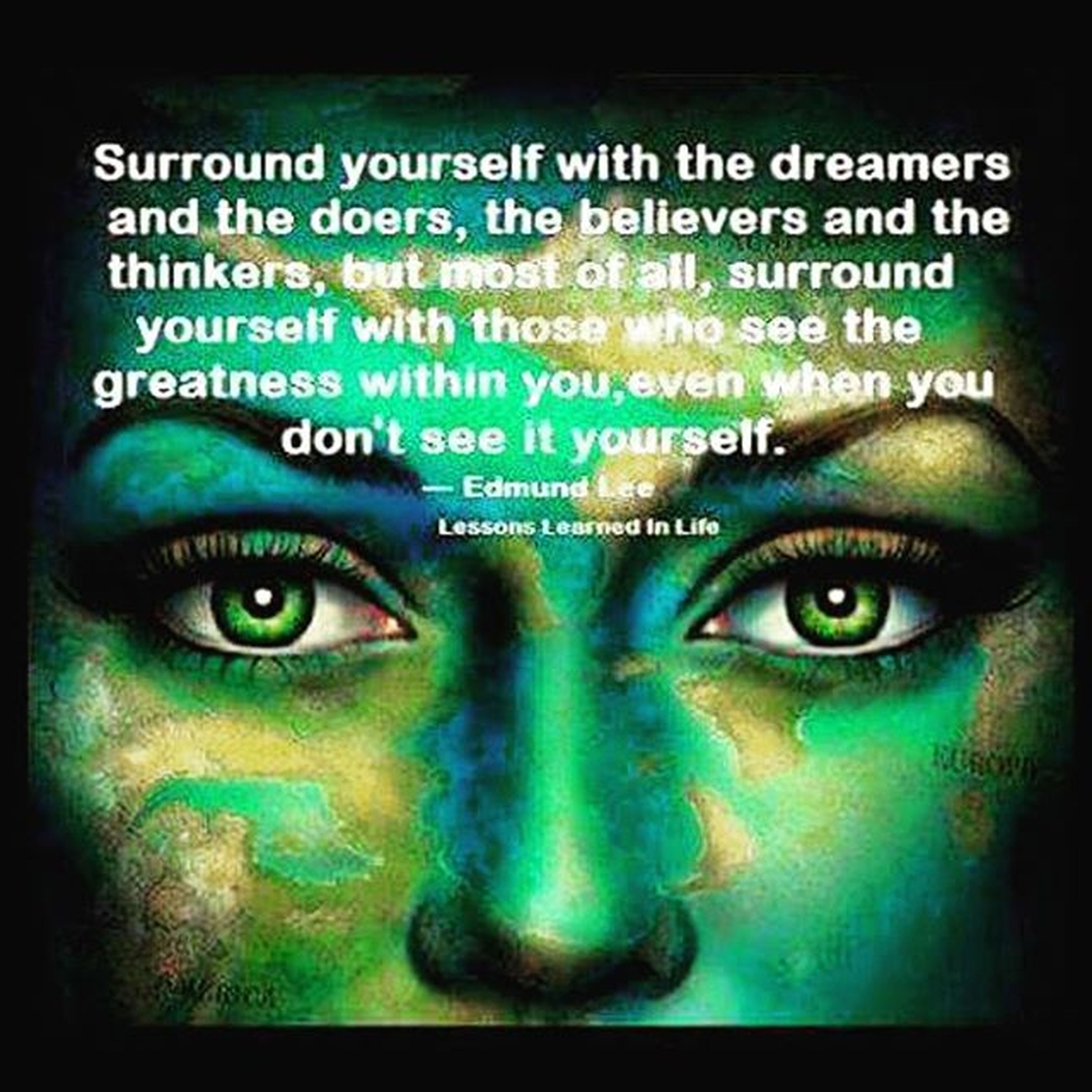 Surroundyourselfwithpositivepeople Thinkers Believers Dreamersanddoers greatnessawaits powerofpositivity