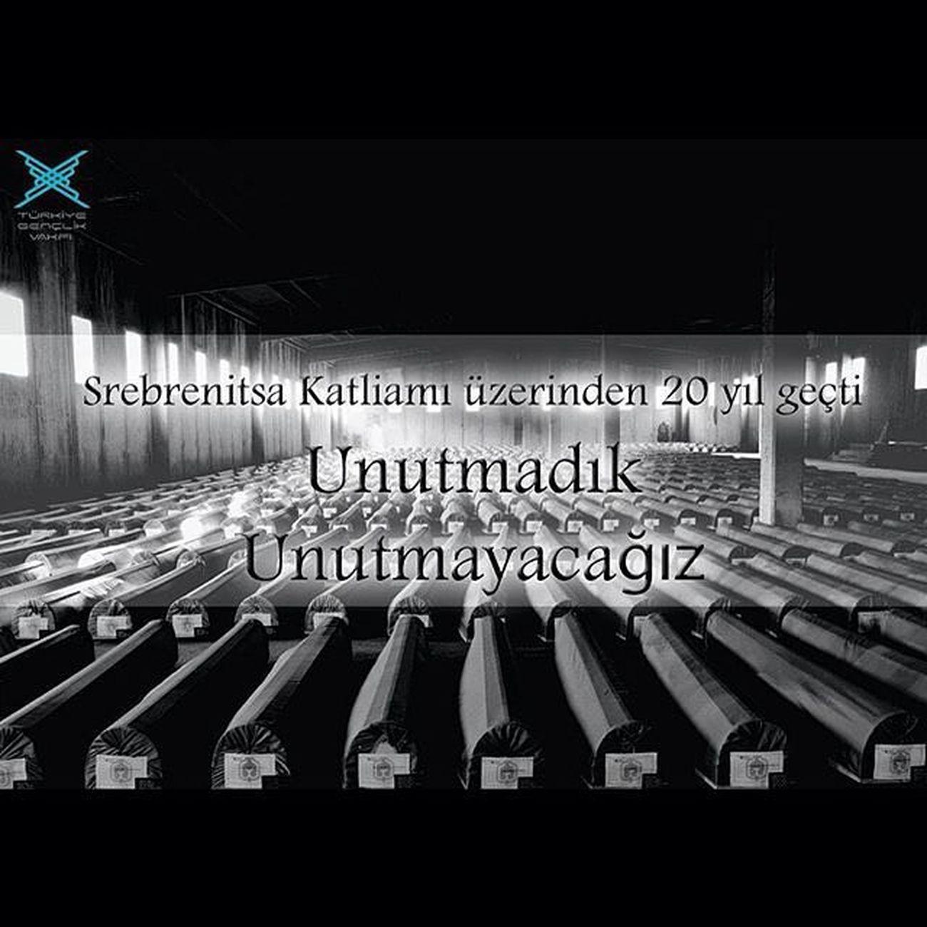 İnsanlık suçlarına karşı duyarsız ve dünyanın şahit olduğu bu vahşete kayıtsız kalmayalım. SrebrenitsaSoykırımı20Yıl Srebrenitsasoykırımı Soykırım Unutmadık unutmayacağız