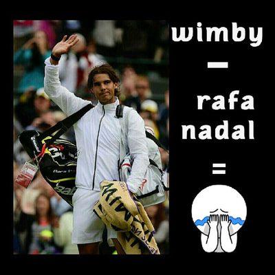 Wimby - Rafael Nadal = :(((( just take ur time champ.. we'll wait patiently as long as you stay healthy Vamosrafa Neverendingvamosing Alfanova