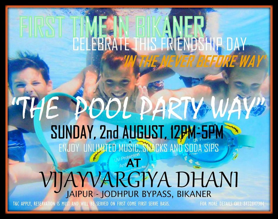 Bikaner Poolparty FriendshipDay Vijayvargiyadhani Celebration Partytime Dj Celebration Picspv Rajasthan