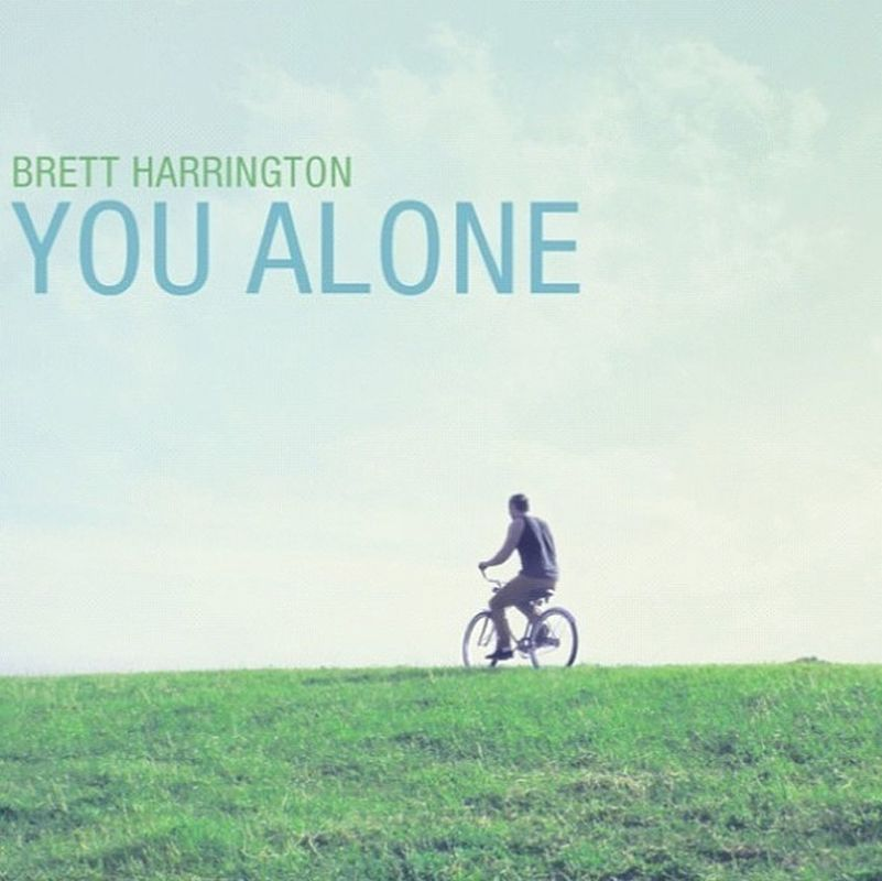 Hey friends, I released my first album on iTunes this last October! It's called You Alone go check it out! by Brett Harrington