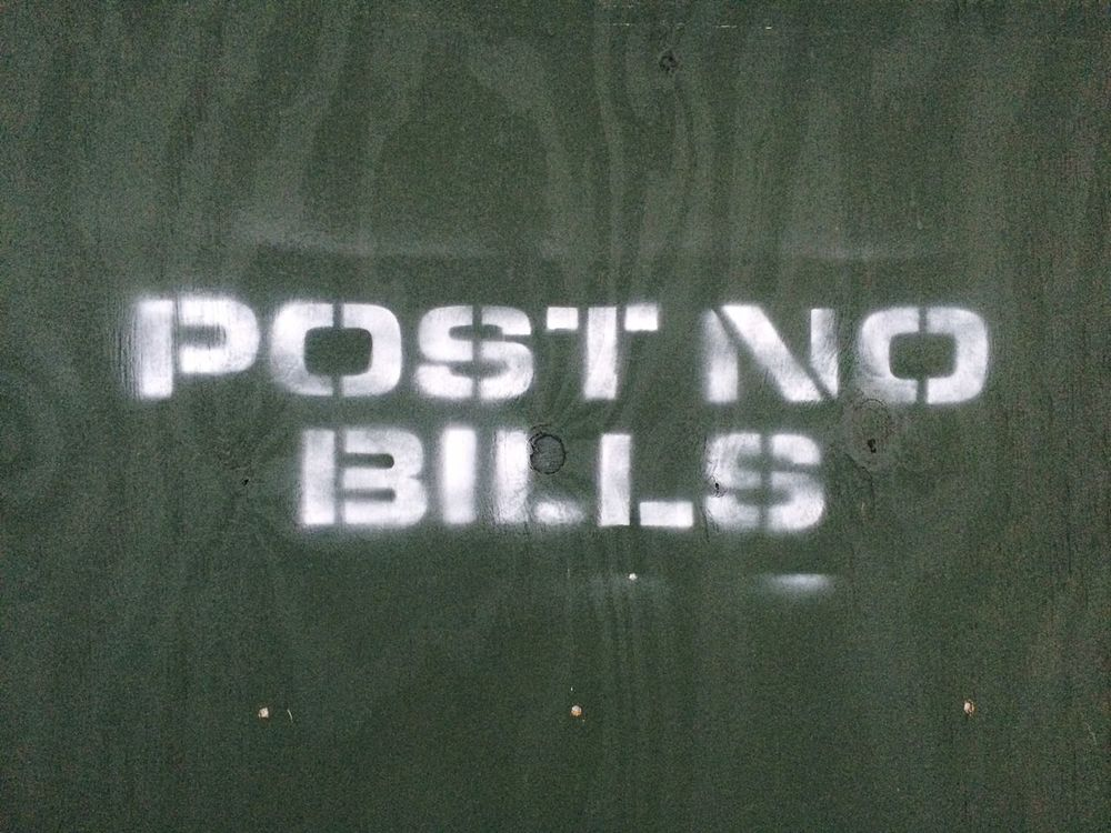 Stencil Post No Bills Fence Message Construction Work NYC New York Typography Spray Paint