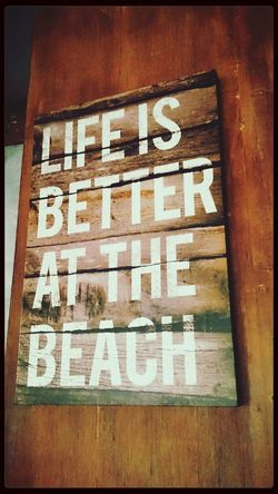 Live is better at the beach Beach Life