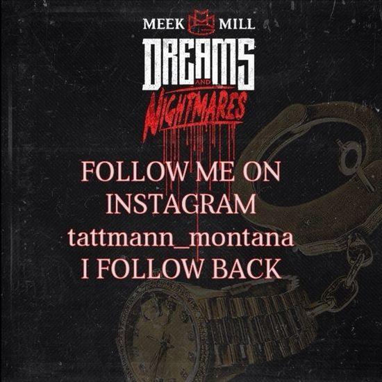 Follow Me and Ill Shout you out... LMP's and I'll do the same... IG: tattmann_montana