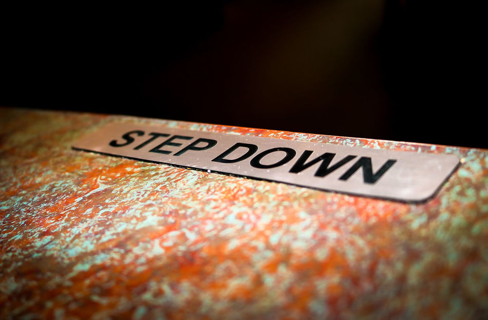Close-up Communication Day Indoors  No People Step Stepdown Steps Text Warning